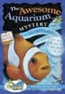 The Awesome Aquarium Mystery! (Awesome Mystery, Bk 1) (Carole Marsh Mysteries)