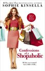 Confessions of a Shopaholic (Shopaholic, Bk 1) (Movie Tie-in Edition)