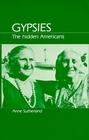 Gypsies: The Hidden Americans