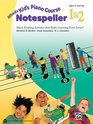 Alfred's Kid's Piano Course Notespeller Bk 1  2 Music Reading Activities That Make Learning Even Easier