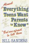 Almost Everything Teens Want Parents to Know