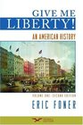 Give Me Liberty An American History Second Seagull Edition Volume 1