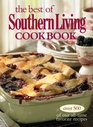 The Best of Southern Living Cookbook Over 500 of Our All-Time Favorite Recipes