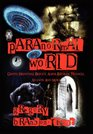 Paranormal World Ghosts Hauntings Bigfoot Aliens Bermuda Triangle Atlantis And More