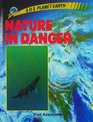 Nature in Danger (S O S Planet Earth)