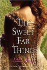The Sweet Far Thing (Gemma Doyle, Bk 3)