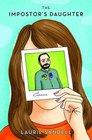 The Impostor's Daughter A True Memoir
