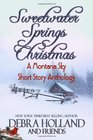 Sweetwater Springs Christmas  A Montana Sky Short Story Anthology