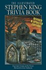 The Illustrated Stephen King Trivia Book (Revised & Updated)
