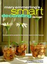 Mary Emmerling's Smart Decorating : Inexpensive Projects for Every Room of the House