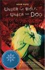 Under the Wolf Under the Dog