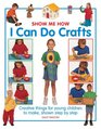 Show Me How I Can Do Crafts Creative Things For Young Children To Make Shown Step By Step