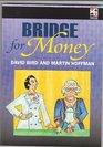 Bridge for Money