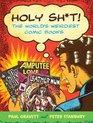 Holy Sht The World's Weirdest Comic Books