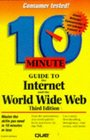 10 Minute Guide to the Internet and the World Wide Web (3rd Edition)