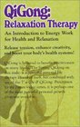 Qigong Relaxation Therapy