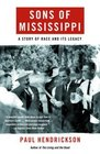 Sons of Mississippi : A Story of Race and Its Legacy