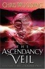 The Braided Path Ascendancy Veil Bk 3
