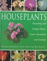 Houseplants Flowering and Foliage Plants Cacti Succulents and Orchids