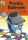 Prickly Ballroom