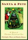 Santa  Pete A Novel Of Christmas Present And Past