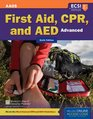 Advanced First Aid, CPR and AED, Sixth Edition