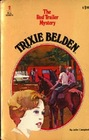 The Red Trailer Mystery (Trixie Belden, Bk 2)