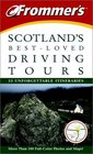 Frommer's Scotland's BestLoved Driving Tours Fifth Edition