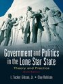 Government and Politics in the Lone Star State Theory and Practice