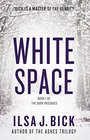 White Space Book One of The Dark Passages