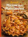 Sunset Microwave Main Dishes