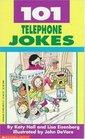 101 Telephone Jokes