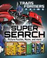 Transformers Super Search Picture Puzzles Mazes and More