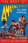 The Best of Amazing Stories The 1926 Anthology