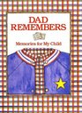 Dad Remembers  Memories for My Child