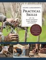Gene Logsdon's Practical Skills A Revival of Forgotton Crafts Techniques and Traditions