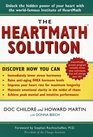 The HeartMath Solution; The Heartmath Institute's Revolutionary Program for Engaging the Power of the Heart's Intelligence