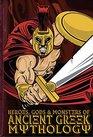 Heroes Gods  Monsters of Ancient Greek Mythology