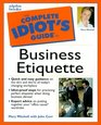 The Complete Idiot's Guide to Business Etiquette