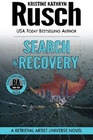 Search & Recovery: A Retrieval Artist Universe Novel: Book Four of the Anniversary Day Saga (Volume 11)