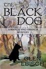 The Black Dog (Marcie and Amanda, Bk 5)