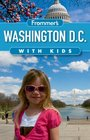 Frommer's Washington DC with Kids