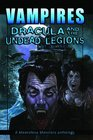 Vampires Dracula And The Undead Legions