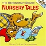 The Berenstain Bears' Nursery Tales (First Time Books) (Berenstain Bears)