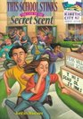 This School Stinks: The Case of the Secret Scent (Kinetic City Super Crew)