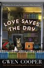 Love Saves the Day A Novel