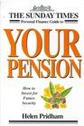 Sunday Times Personal Finance Guide to Your Pension