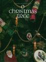 O Christmas Tree (Christmas Remembered, Bk 4)