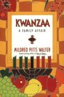 Kwanzaa  A Family Affair