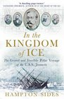 In the Kingdom of Ice The Grand and Terrible Polar Voyage of the USS Jeannette